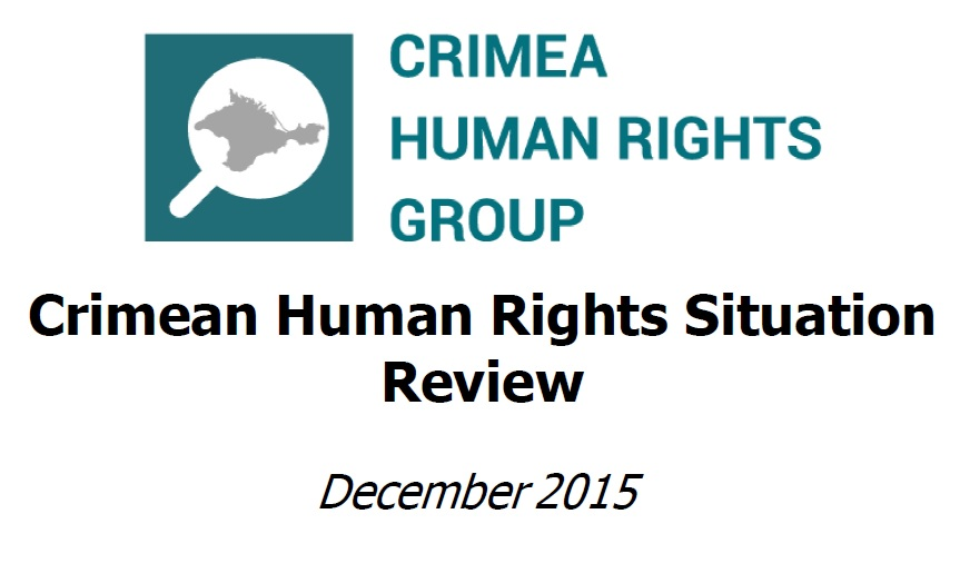 Brief Review of the Situation with Human Rights in Crimea in December 2015