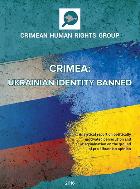 "Analytical report ""Crimea: Ukrainian identity banned"""