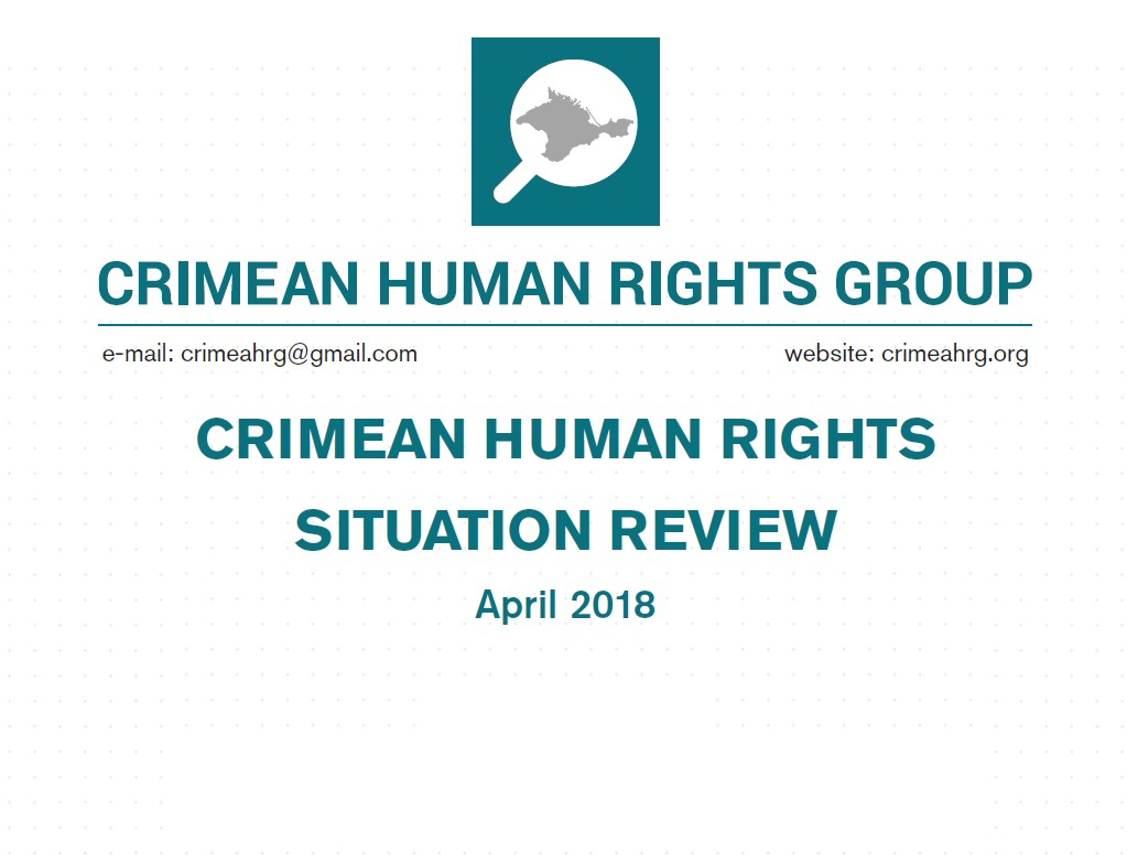 Review on the human rights situation in Crimea in April 2018