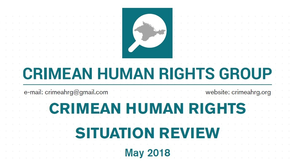 Review on the human rights situation in Crimea in May 2018