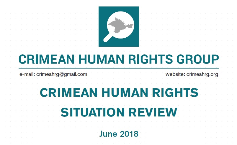 Review on the human rights situation in Crimea in June 2018
