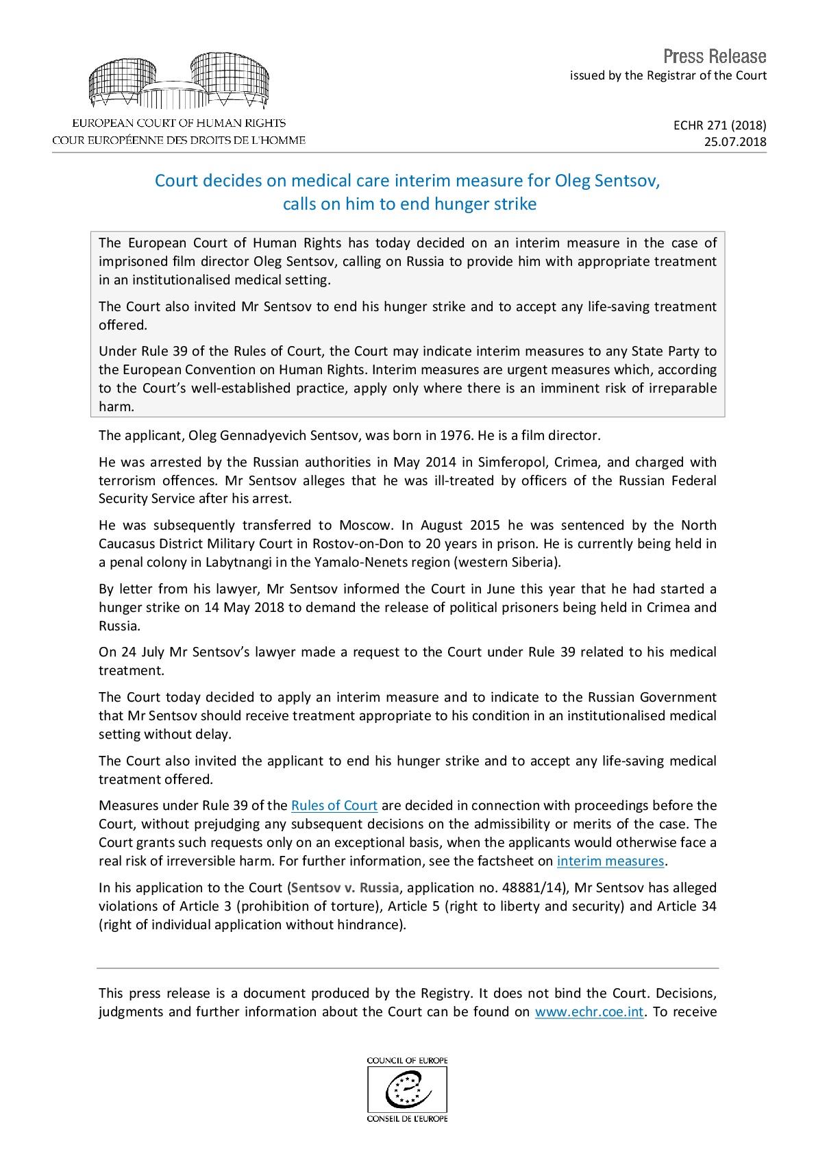 Европейский суд по правам человека призвал Россию обеспечить Олегу Сенцову необходимое лечение