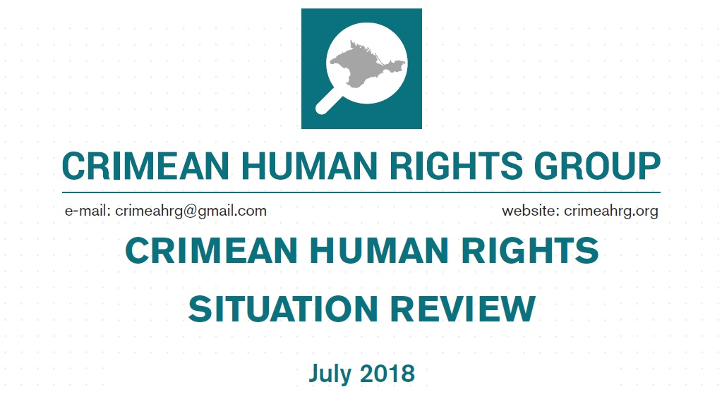 Review on the human rights situation in Crimea in July 2018