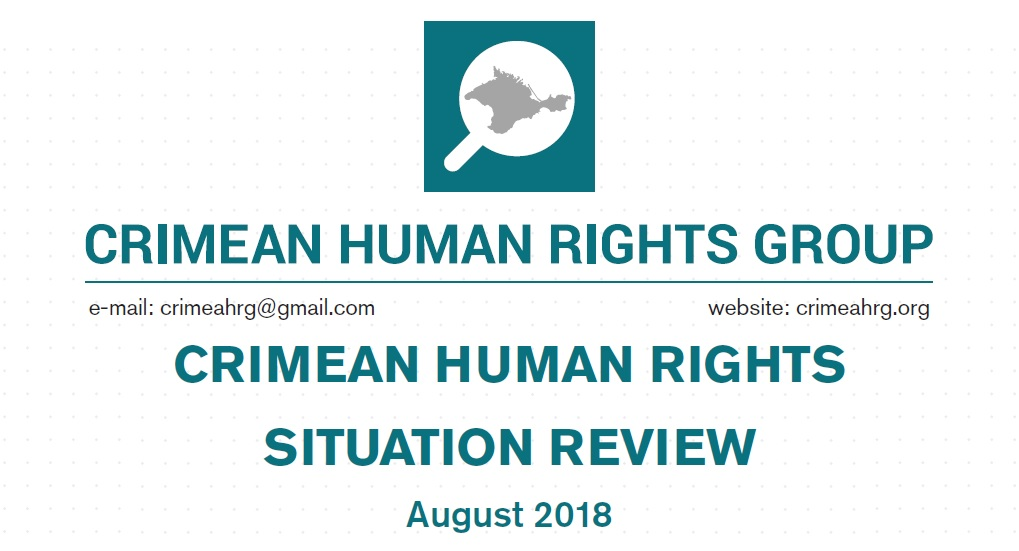 Review on the human rights situation in Crimea in August 2018