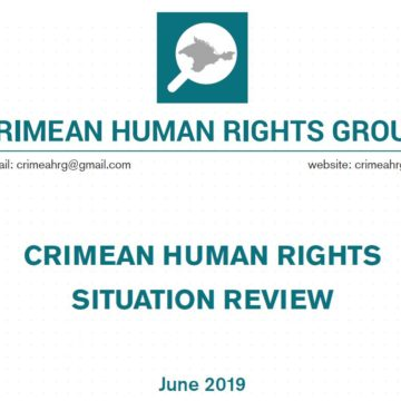 Review on the human rights situation in Crimea in June 2019