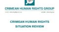 Review on the human rights situation in Crimea in August 2019
