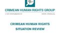 Review on the human rights situation in Crimea in June 2020