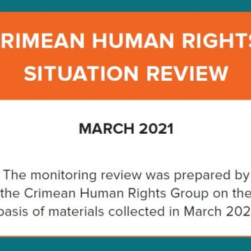 Review on the human rights situation in Crimea in March 2021