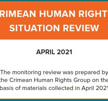 Review on the human rights situation in Crimea in April 2021